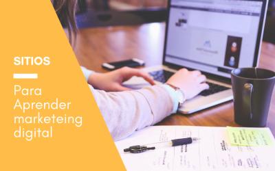 Sitios que recomiendo para aprender Marketing Digital